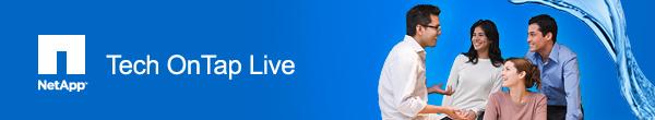 NetApp Tech OnTap Live